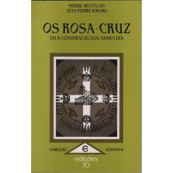 Os Rosa-Cruz ou a...