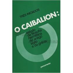 O Caibalion: Os Três Iniciados