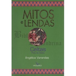 Mitos e Lendas: Celtas do...